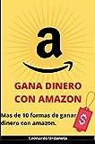 GANA DINERO CON AMAZON: Más de 10 maneras de ganar dinero con Amazon