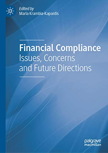 Financial Compliance: Issues, Concerns and Future Directions (English Edition)