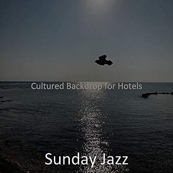 Cultured Backdrop for Hotels