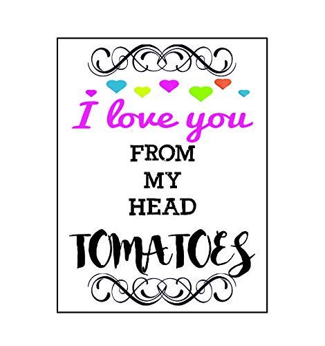 Ecool Ik hou van je van mijn hoofd tomaten grappige retro shabby chic vintage stijl acryl koelkast magneet of kan worden gebruikt een plaque