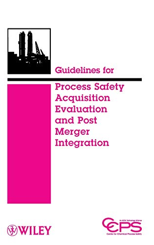 Guidelines for Acquisition Evaluation and Post Merger Integration