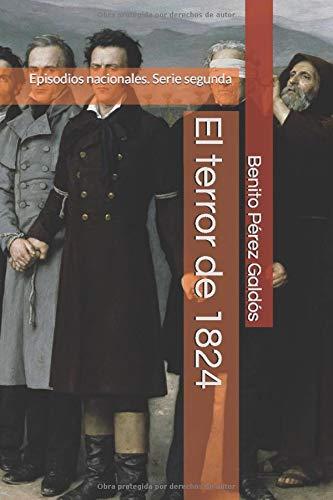 El terror de 1824: Episodios nacionales. Serie segunda