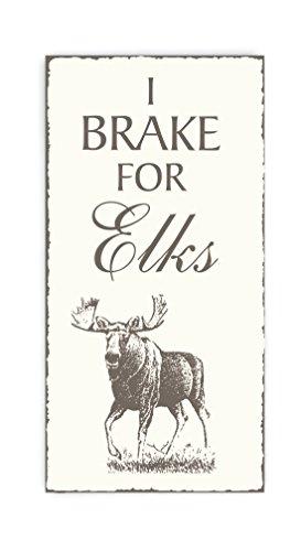 Dekolando Dekoschild « I BRAKE FOR ELKS » Grappig bord voor elandfans - Finland Zweden Noorwegen