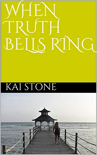 When Truth Bells Ring (English Edition)