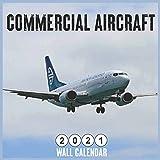 Commercial Aircraft 2021 WALL Calendar: 18 Months Square Calendar 2021 Mini Wall Calendar
