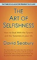 The Art of Selfishness by David Seabury
