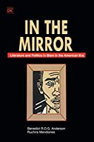 In the Mirror: Literature and Politics in Siam in the American Era