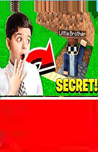 My Little Brother's SECRET BASE in Minecraft Pocket Edition!, Ultimate Minecraft Books for .kids. (English Edition)
