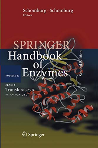 Class 2 Transferases X: EC 2.7.1.113 - 2.7.5.7 (Springer Handbook of Enzymes, Band 37)