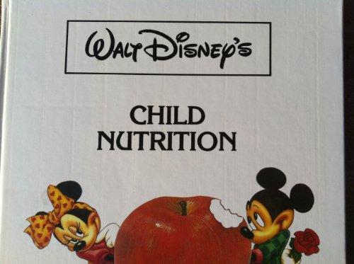 CHILD NUTRITION walt disney (walt disneys child nutrition) (English Edition)