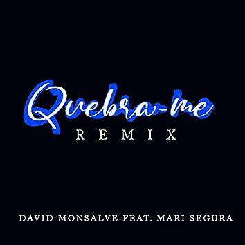 Quebra-Me (Remix)