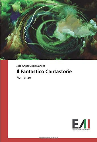 Il Fantastico Cantastorie: Romanzo