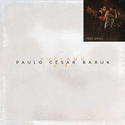 Paulo César Baruk feat. Sync 3
