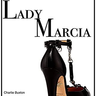 Lady Marcia: The Mistress and Her Subjects audiobook cover art