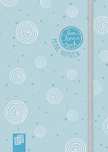 """Mein Mini-Notizbuch A6 """"live – love – teach""""– Edition Kringel: Hardcover, 160 S. mit Punkteraster, Perforation, Lesebändchen und Verschlussgummi"""