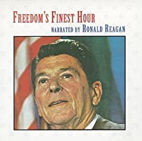 Freedom's Finest Hour by Ronald Reagan