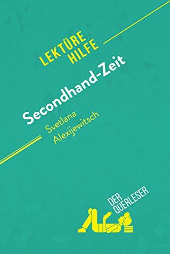 Secondhand-Zeit von Svetlana Alexijewitsch (Lektürehilfe): Detaillierte Zusammenfassung, Personenanalyse und Interpretation