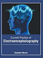 Current Practice of Electroencephalography