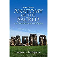 Anatomy of the Sacred: An Introduction to Religion (6th Edition)【洋書】 [並行輸入品]