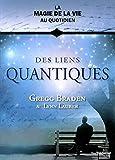 Des liens quantiques - Les éditions Trédaniel - 11/07/2014