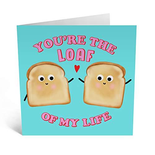 """Central 23 - Biglietto di auguri divertente per San Valentino per lui, con scritta""""You're the Loaf of My Life"""", per anniversario di matrimonio per lei, con scritta""""Love Cards Marito Wife"""""""