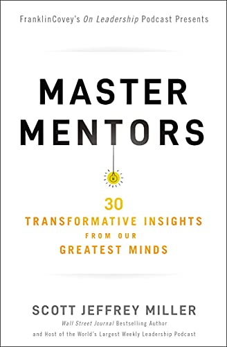 Master Mentors: 30 Transformative Insights from Our Greatest Minds (English Edition)