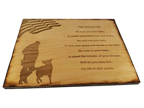 Police Officer K9 Poem Wall decor with American Flag and Police K9 Silhouette - 8.5 x 11.5 Inches Oak Stained Sign