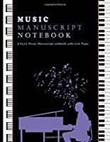Music Manuscript Notebook: Music Manuscript Paper / Staff Paper Musicians Notebook / 12 staves, 110 pages, Large Antique, Composition Book / Music Composition Notebook book gift / Notebook for musician / song writing journal