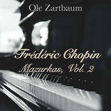 Chopin: Mazurkas, Vol. 2