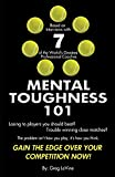 Mental Toughness 101: The Tennis Player's Guide To Being Mentally Tough - Greg Levine