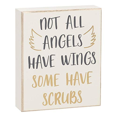 Cartel con texto en inglés «Not All Angels Have Wings Some Have Scrubs»