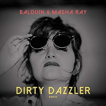 Dirty Dazzler