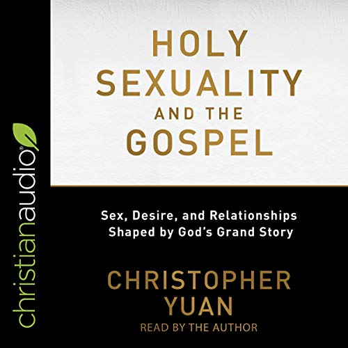 Holy Sexuality and the Gospel audiobook cover art