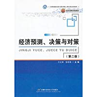 Economic forecasts. Decisions and Strategies - ( Second Edition )