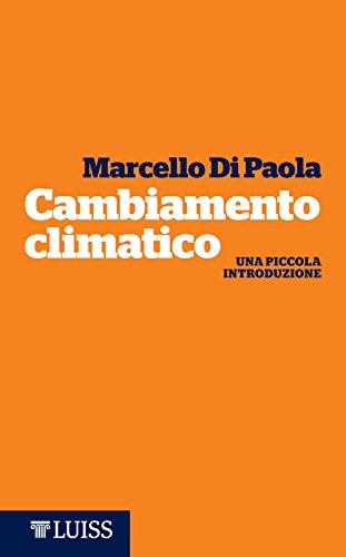 Cambiamento climatico: Una piccola introduzione