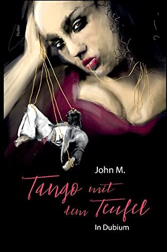 Tango mit dem Teufel: In Dubium
