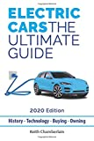 Electric Cars: The Ultimate Guide.: 2020 Edition (Colour)