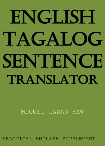 English Tagalog Sentence Translator An English Supplement Kindle Edition By Haw Miguel Reference Kindle Ebooks Amazon Com