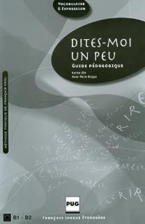 Dites-moi Un Peu: Methode Prat.francais Oral (manuel Eleve)(n.p.) by Ulm (January 19,2009)