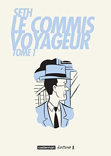 Le Commis voyageur, tome 1