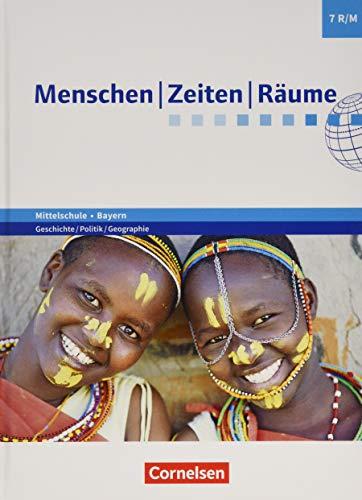 Menschen-Zeiten-Räume - Arbeitsbuch für Geschichte/Politik/Geographie Mittelschule Bayern 2017 - 7. Jahrgangsstufe: Schülerbuch