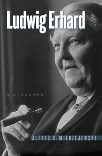 Ludwig Erhard: A Biography