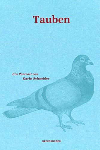 Tauben: Ein Portrait (Naturkunden)