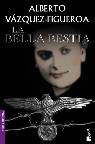 La bella bestia (Novela histórica)