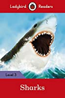Sharks: Ladybird Readers Level 3 (Ladybird Readers, Level 3)