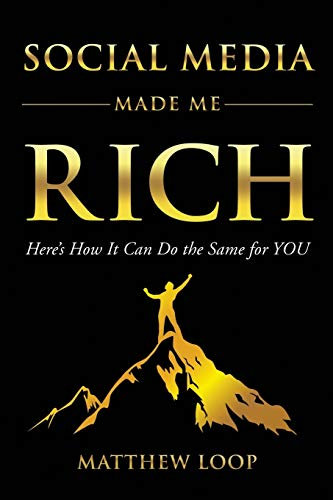 Social Media Made Me Rich: Here's How It Can do the Same for You PDF Books