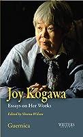 Joy Kogawa: Essays on Her Works (Writers Series)