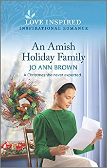 An Amish Holiday Family (Green Mountain Blessings Book 4) by [Jo Ann Brown]