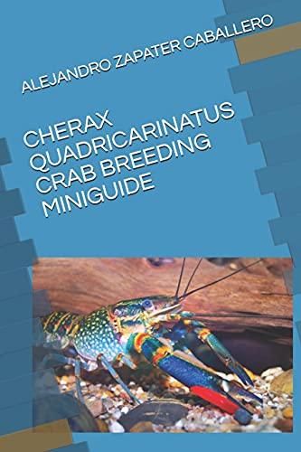 CHERAX QUADRICARINATUS CRAB BREEDING MINIGUIDE