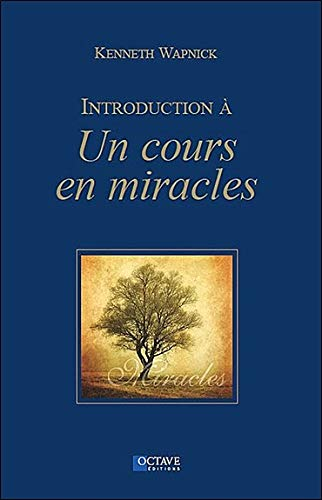 """Introduction à """"Un cours en miracles"""""""